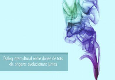 Diálogointercultural entre mujeres de todos los orígenes: Evolucionando juntas.