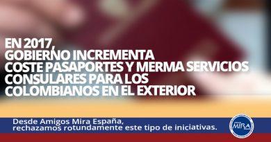 En 2017, Gobierno incrementa coste pasaportes y merma servicios consulares para los colombianos en el exterior.